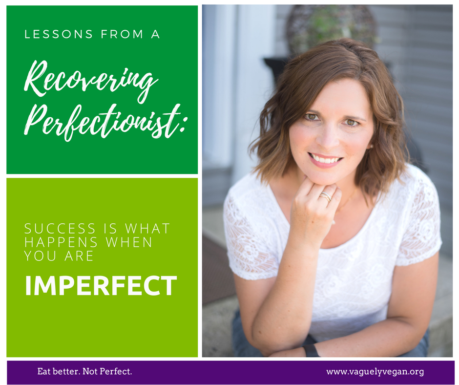Success is what happens when you are imperfect